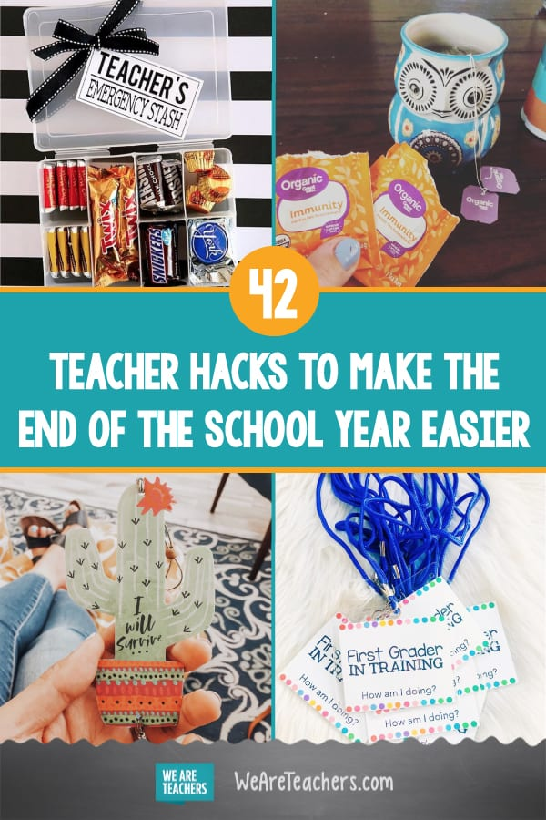 42 Teacher Hacks to Make the End of the School Year Easier