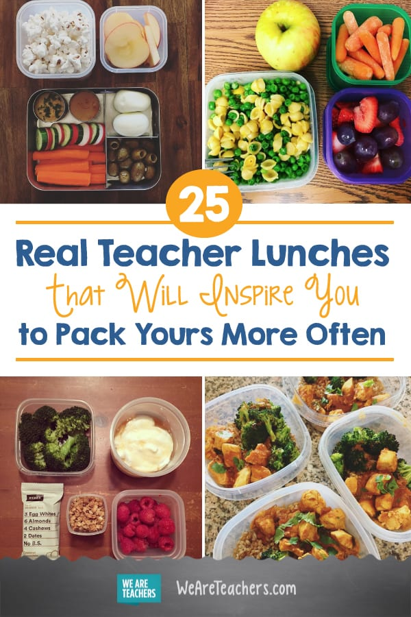 25 Real Teacher Lunches That Will Inspire You to Pack Yours More Often