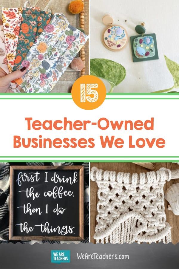 15 Teacher-Owned Businesses We Love