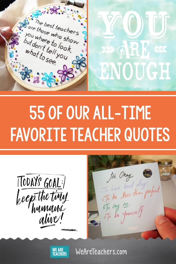 55 of Our All-Time Favorite Teacher Quotes