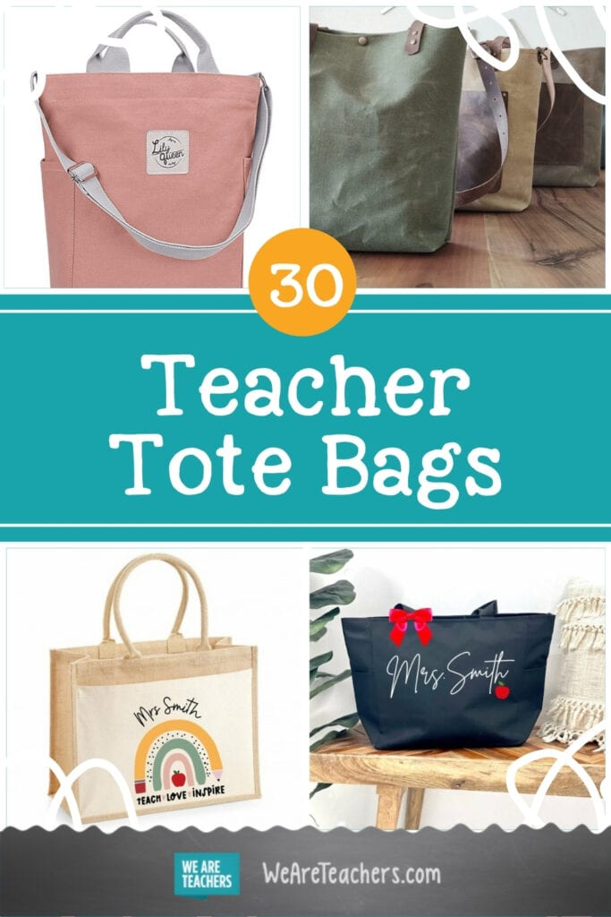 30 Teacher Tote Bags for Hauling Books, Granola Bars, Papers & More
