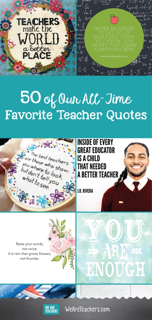 50 of Our All-Time Favorite Teacher Quotes