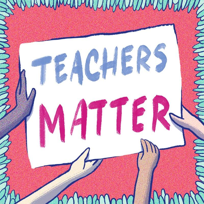 Teacher Strike Teachers Matter