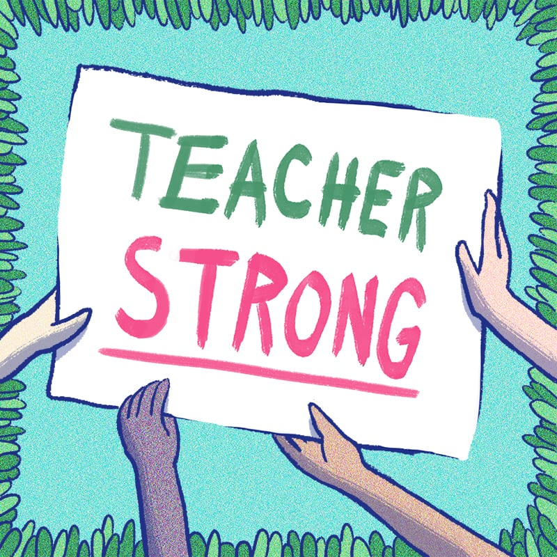 Teacher Strike Teacher Strong