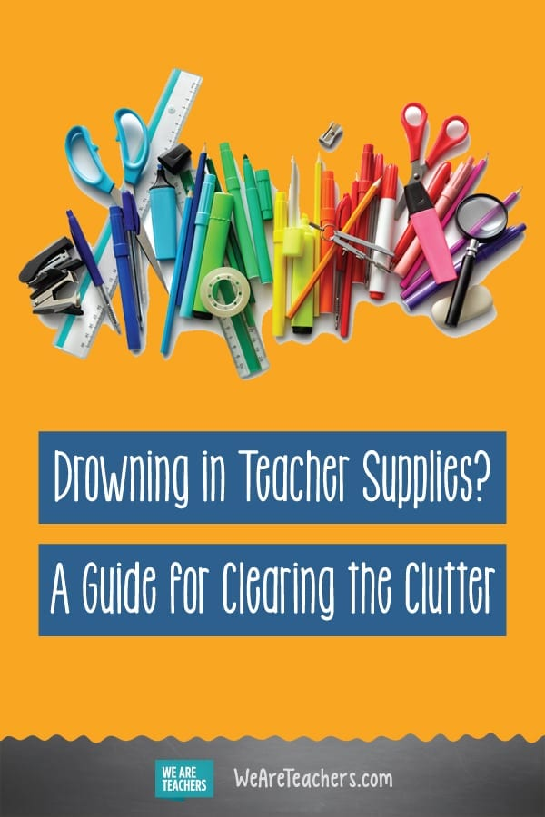 Drowning in Teacher Supplies? A Guide for Clearing the Clutter