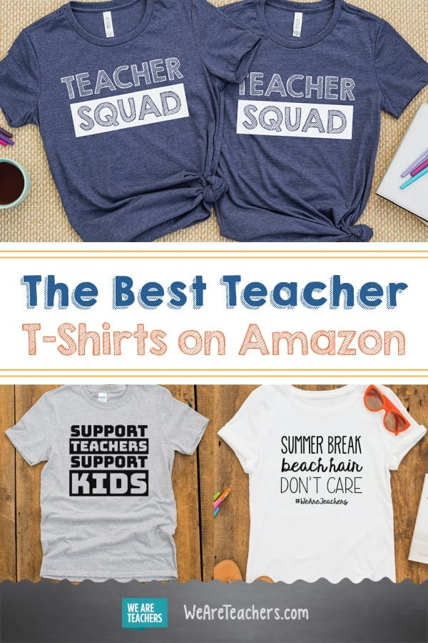 0e8899365 32 Awesome T-Shirts For Teachers You Can Buy (on Amazon)