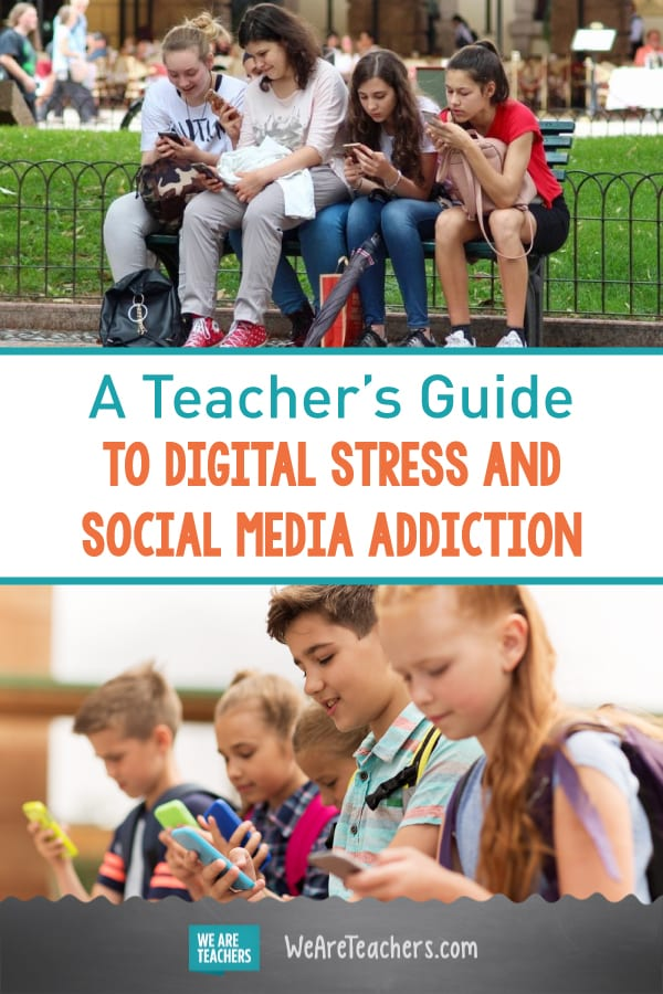 A Teacher's Guide to Digital Stress and Social Media Addiction