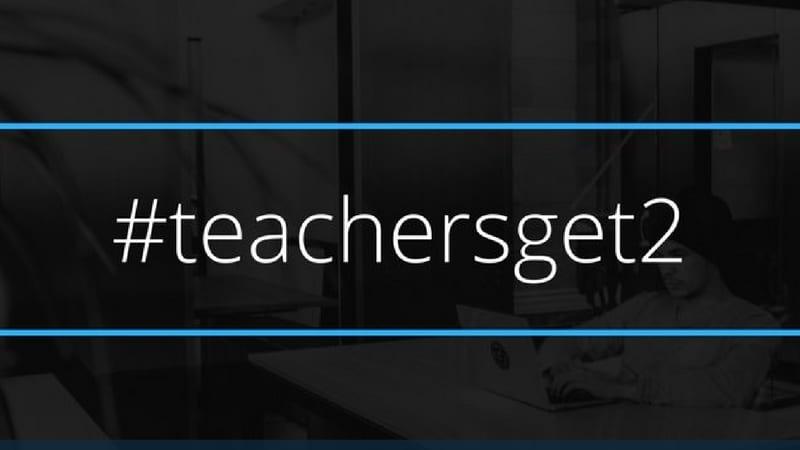 #TeachersGet2