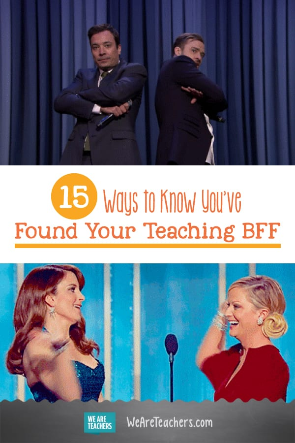 15 Ways to Know You've Found Your Teaching BFF