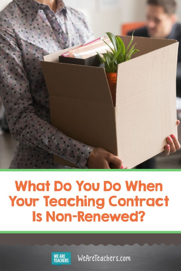 What Do You Do When Your Teaching Contract Is Non-Renewed?