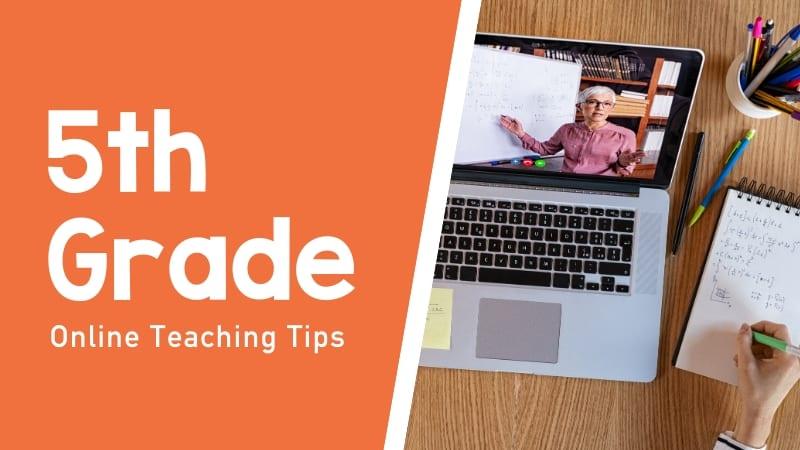 Still of tips for teaching 5th grade online