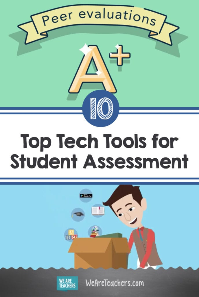 The 10 Best Tech Tools for Student Assessment
