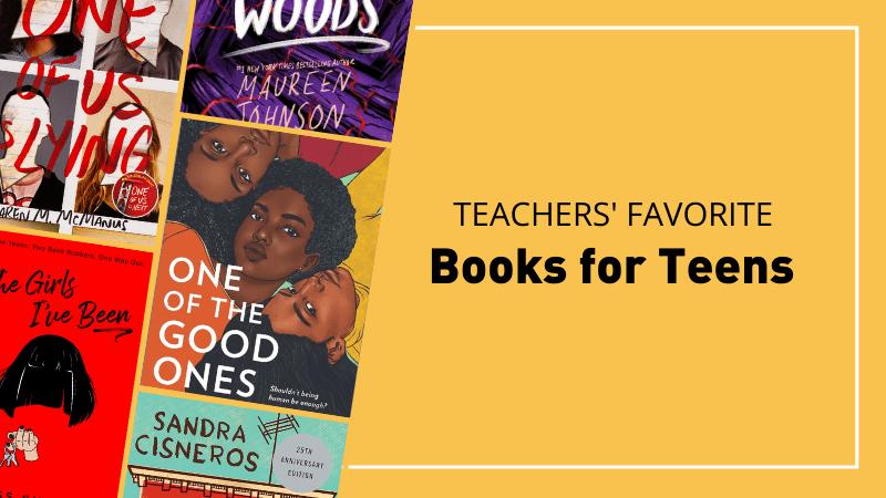 Teachers favorite books for teens.