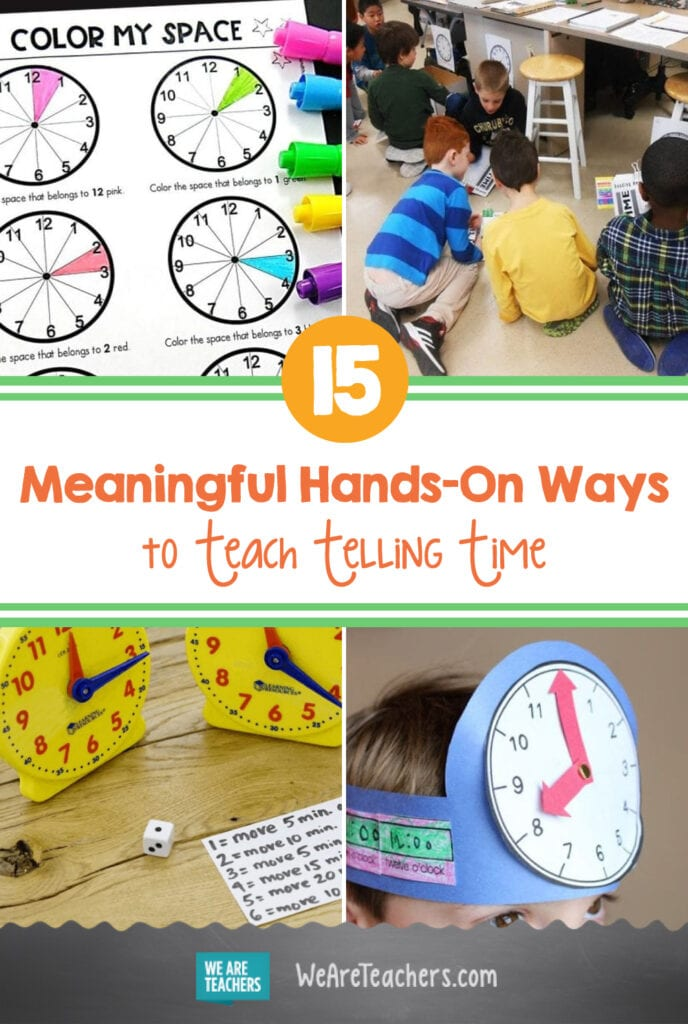 15 Meaningful Hands-On Ways to Teach Telling Time