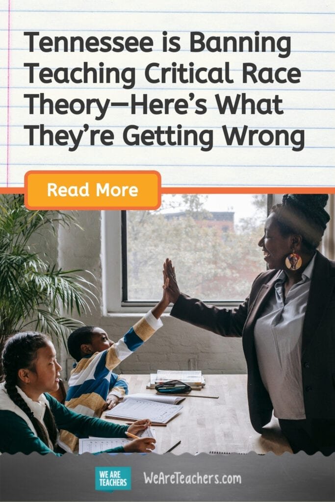 Tennessee is Banning Teaching Critical Race Theory—Here's What They're Getting Wrong