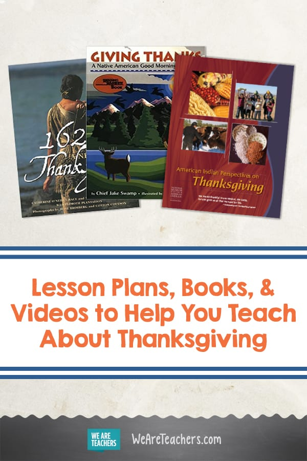 Lesson Plans, Books, and Videos to Help You Teach About Thanksgiving