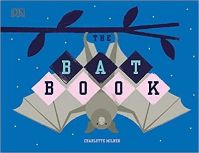 Book cover for The Bat Book, as an example of Earth Day books for kids