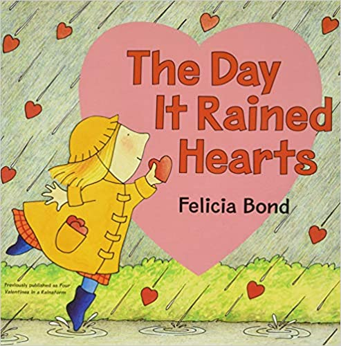 The Day it Rained Hearts book cover