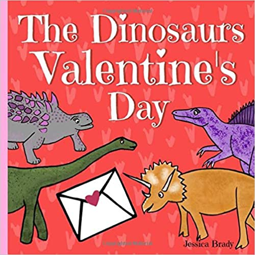 The Dinosaurs Valantine's Day book cover