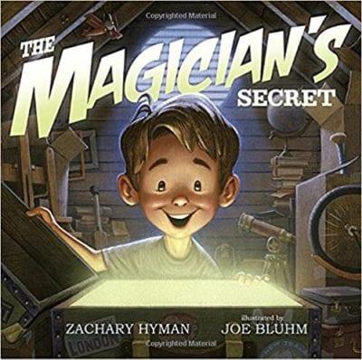 The Magician's Secret by Zachary Hyman and Joe Bluhm