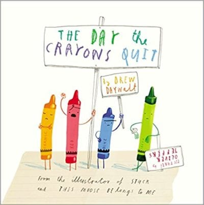 Book cover for The Day the Crayons Quit as an example of opinion writing mentor texts