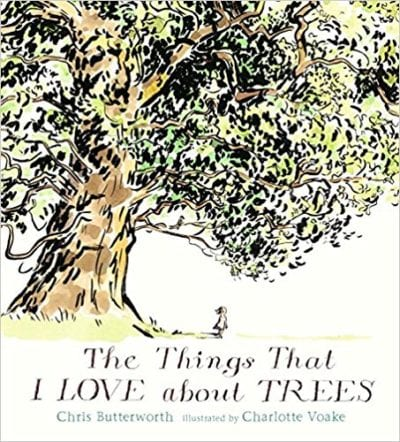 Book cover for The Things That I Love About Trees, as an example of Earth Day books for kids