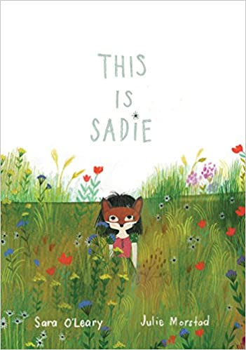 This is Sadie Book about childhood
