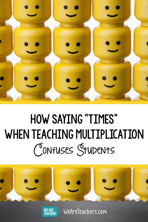 "How Saying ""Times"" When Teaching Multiplication Confuses Students"