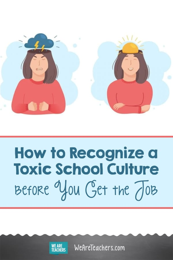 How to Recognize a Toxic School Culture Before You Get the Job