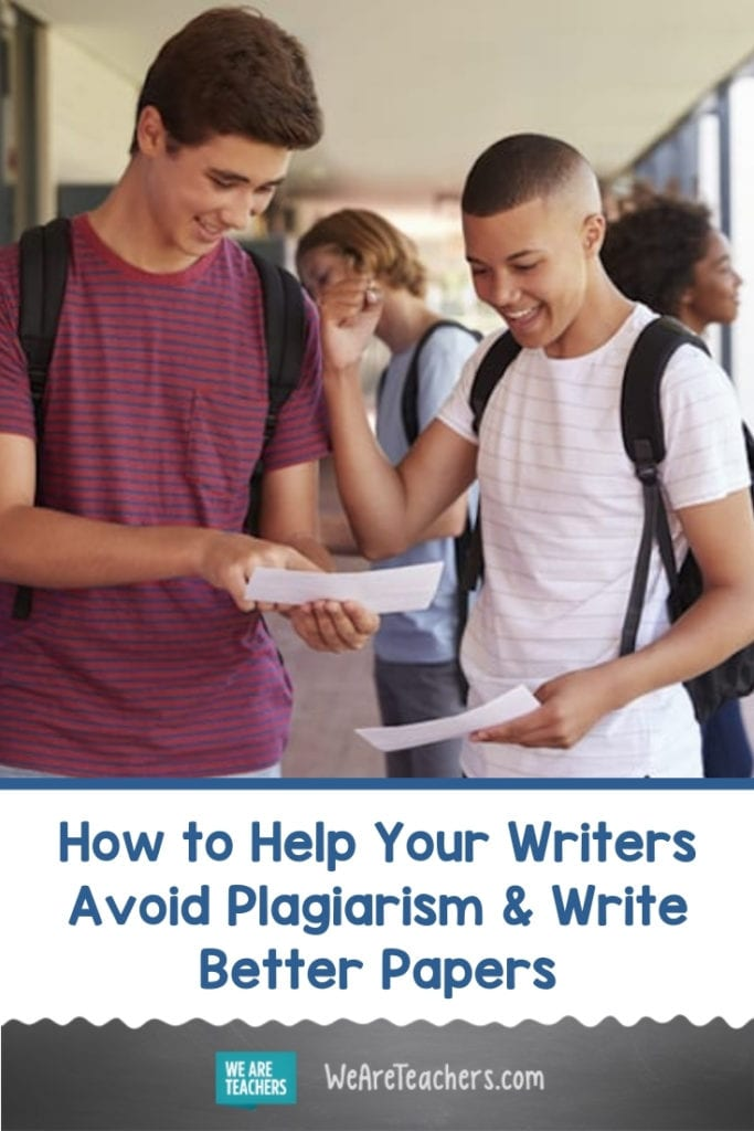 How to Help Your Writers Avoid Plagiarism and Write Better Papers