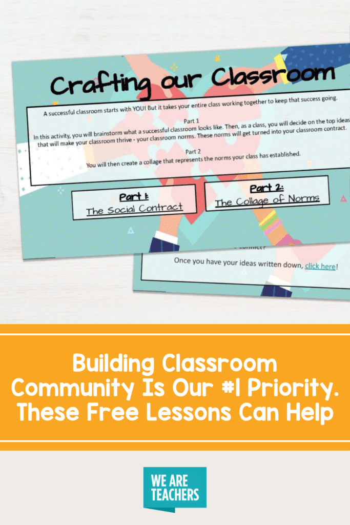 Building Classroom Community Is Our#1 Priority. These Free Lessons Can Help