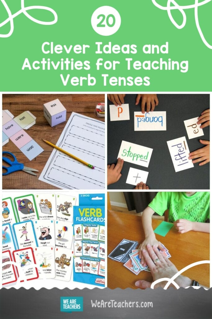 20 Clever Ideas and Activities for Teaching Verb Tenses