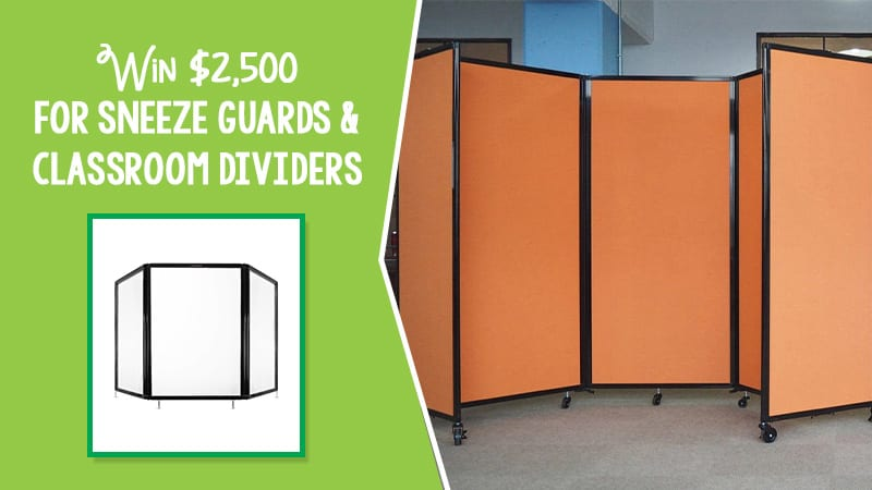 Win $2,500 for Classroom Dividers and Sneeze Guards for schools