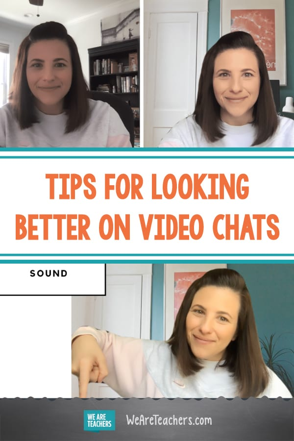 Following These Simple Tricks Will Help You Look Your Best on Video Chats