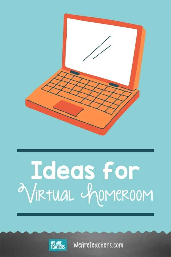 Teaching Online? Here's How to Make Virtual Homeroom and Advisory More Meaningful