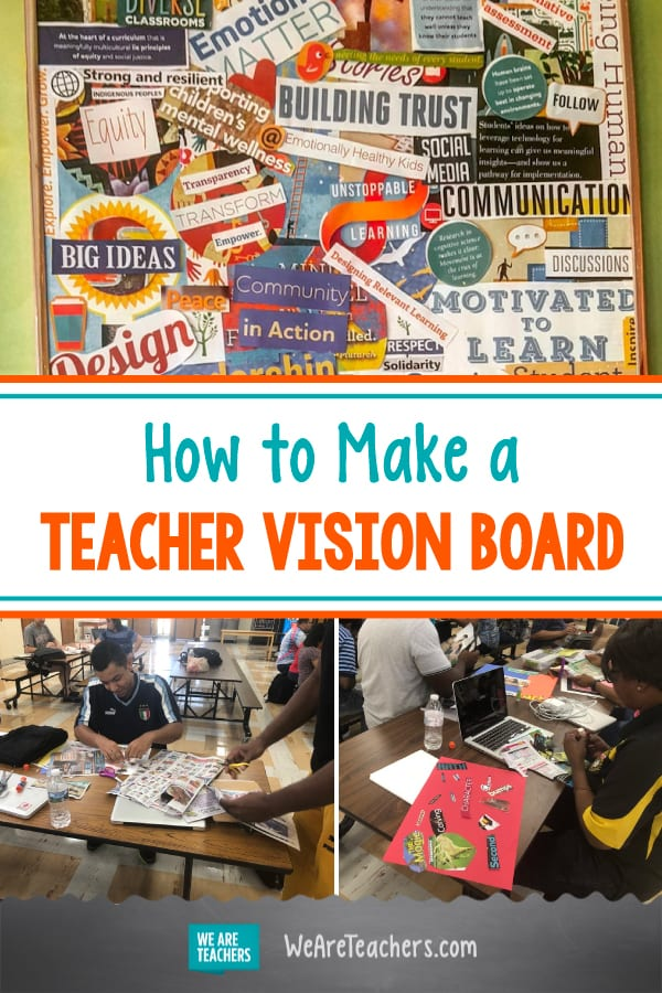 How a Vision Board Can Help Guide You Through Teaching's ups and Downs