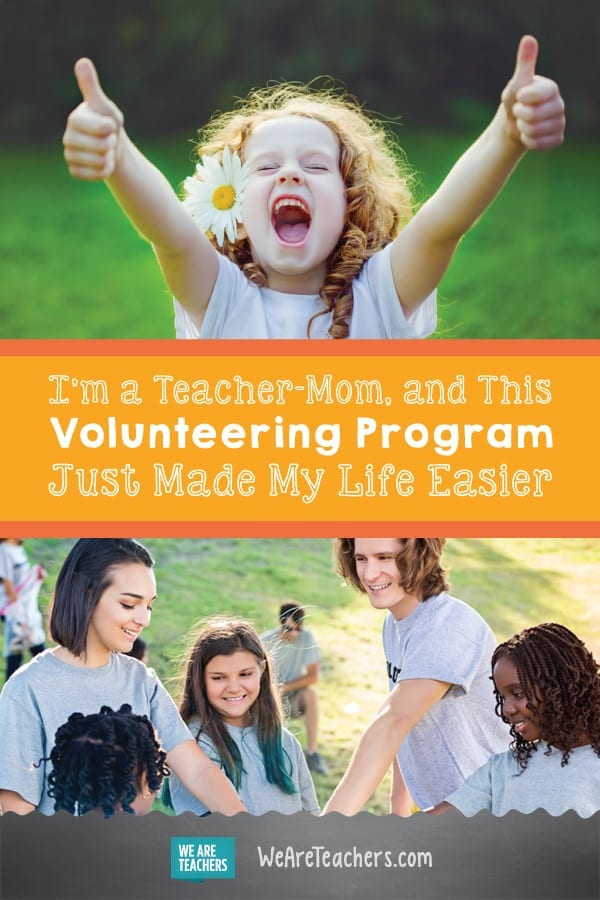 I'm a Teacher-Mom, and This Volunteering Program Just Made My Life Easier