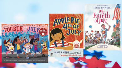 """Fourth of July,"" ""Apple Pie 4th of July,"" and ""My Fourth of July"" Children Books."