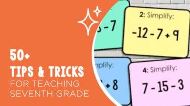 50+ tips & tricks for teaching seventh grade