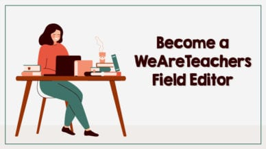 Drawing of female teacher on laptop with text that says 'Become a WeAreTeachers Field Editor'