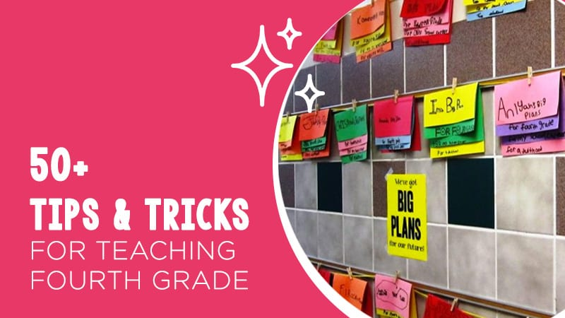 50+ Tips and Tricks for Fourth Grade!