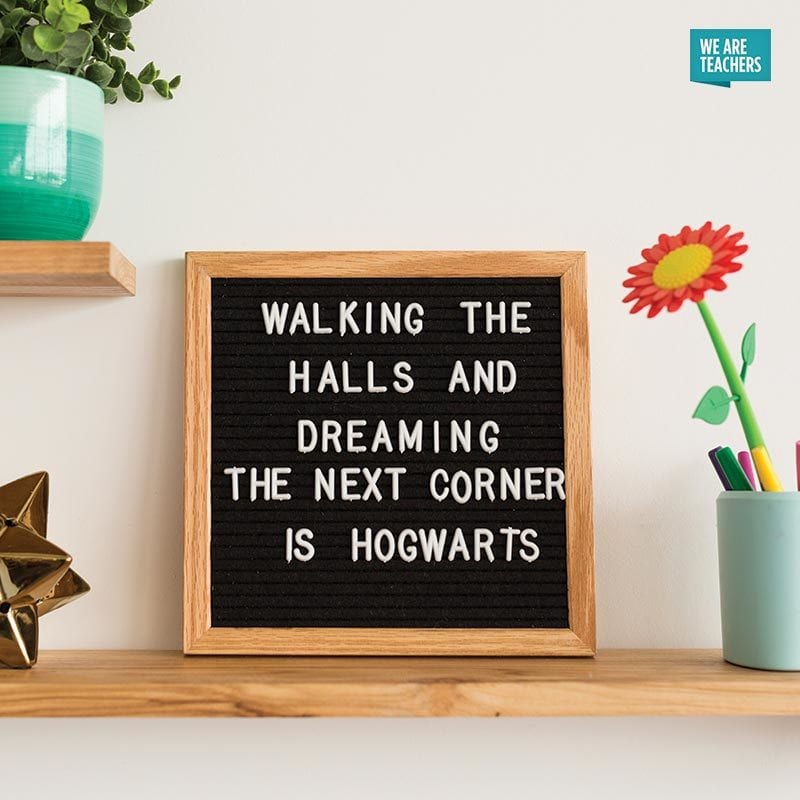 Teacher Letter Board Sayings You\u0027ll Want to Steal for Your