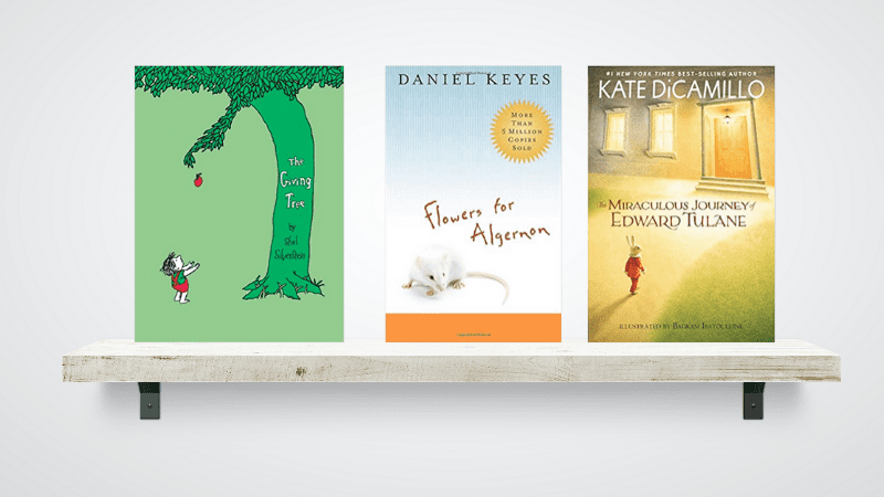 """""""The Giving Tree,"""" """"Flowers for Algernon,"""" and """"The Miraculous Journey of Edward Tulane"""" Books."""