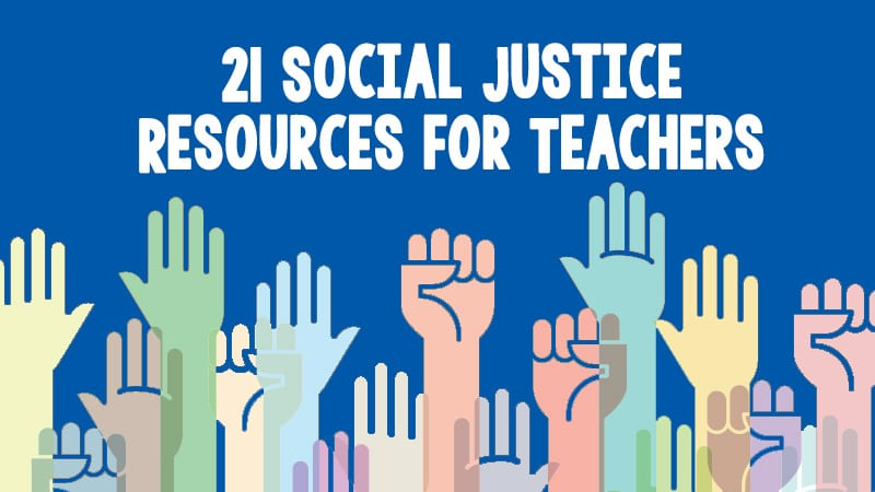 21 Free Resources for Social Justice Lesson Plans