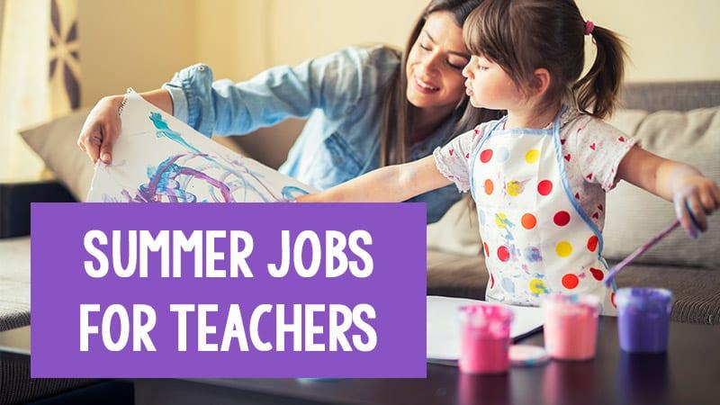 Summer Jobs For Teachers 30 Companies That Hire Teachers