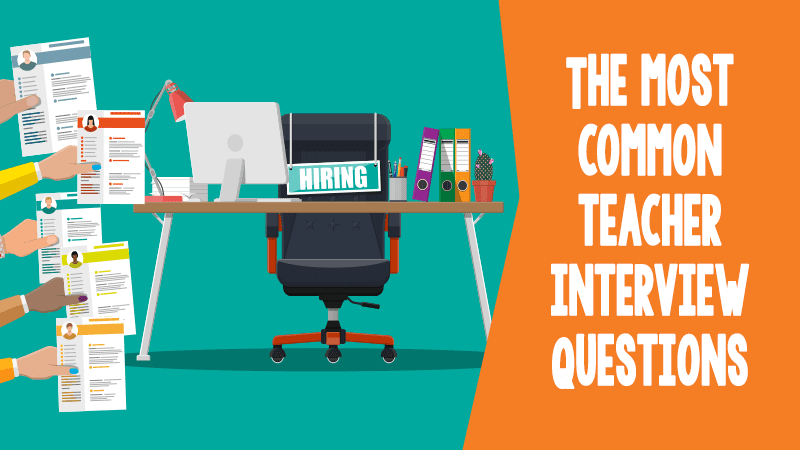 The Most Common Teacher Interview Questions