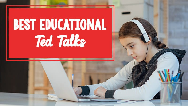 40 Must-Watch Ted Talks Students Will Love to Watch