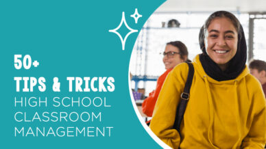 50 Tips and Tricks for High School Classroom Management