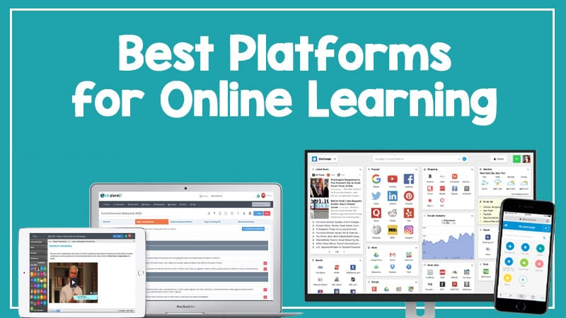 30 Virtual Learning Platforms For Distance Learning