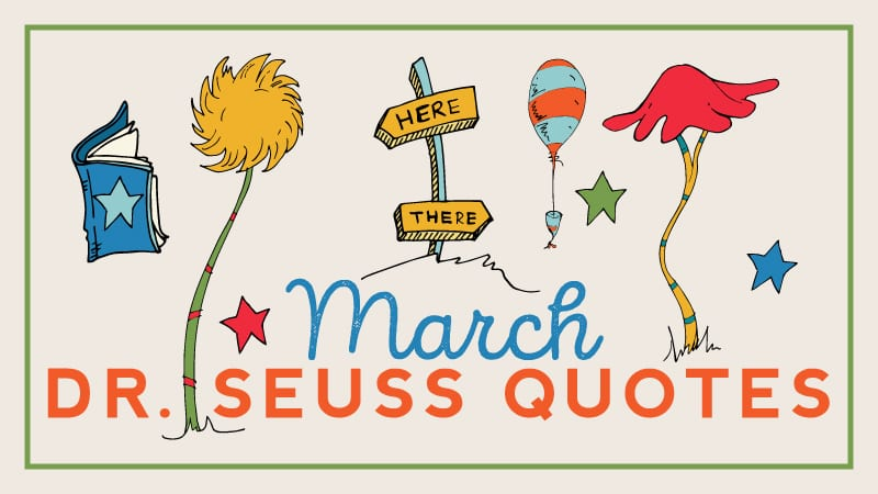 Our Free Dr Seuss Calendar Features A Favorite Quote For Every Day